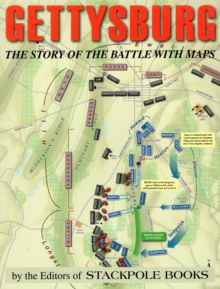 Gettysburg : The History of the Battle in Maps, Paperback / softback Book