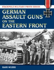 German Assault Guns on the Eastern Front, Paperback / softback Book