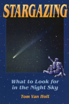 Stargazing : What to Look for in the Night Sky, Paperback / softback Book