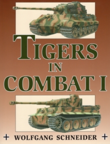 Tigers in Combat I, Paperback Book