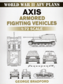 Axis Armored Fighting Vehicles : 1:72 Scale, Paperback / softback Book