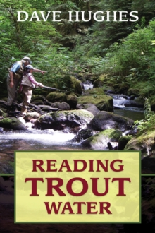 Reading Trout Water, Paperback / softback Book