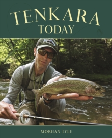 Tenkara Today, Paperback / softback Book