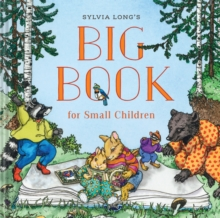 Sylvia Long's Big Book for Small Children, Hardback Book
