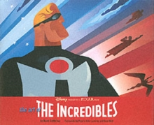 The Art of the Incredibles, Hardback Book