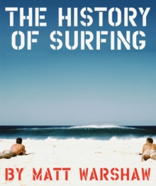 History of Surfing, Hardback Book