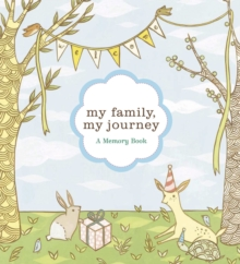 My Family, My Journey : A Baby Book for Adoptive Families, Diary Book