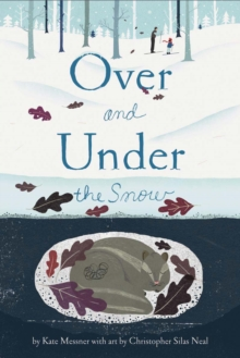 Over and Under the Snow, Hardback Book