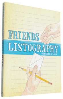 Friends Listography : Our Lives in Lists, Calendar Book