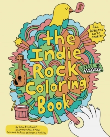 Indie Rock Coloring Book, Paperback / softback Book