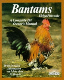Bantams : A Complete Pet Owner's Manual, Paperback Book