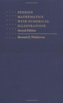 Pension Mathematics with Numerical Illustrations, Hardback Book