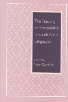 The Teaching and Acquisition of South Asian Languages, Hardback Book