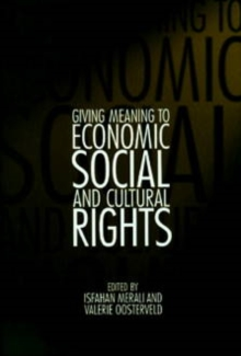 Giving Meaning to Economic, Social, and Cultural Rights, Hardback Book