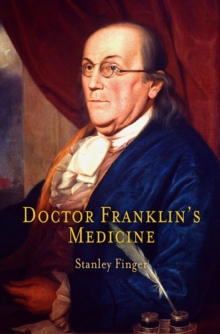 Doctor Franklin's Medicine, Hardback Book