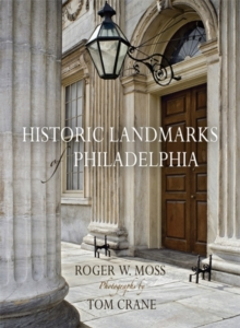 Historic Landmarks of Philadelphia, Hardback Book
