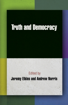 Truth and Democracy, Hardback Book