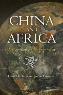 China and Africa : A Century of Engagement, Hardback Book