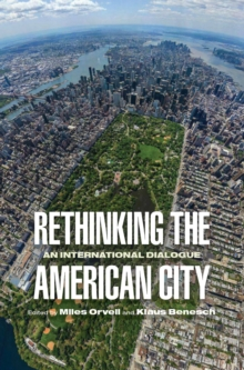 Rethinking the American City : An International Dialogue, Hardback Book