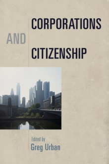 Corporations and Citizenship, Hardback Book