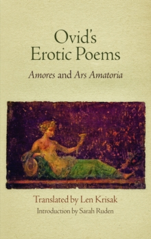 "Ovid's Erotic Poems : ""Amores"" and ""Ars Amatoria"", Hardback Book"