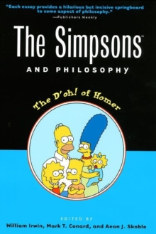 The Simpsons and Philosophy : The D'oh! of Homer, Paperback Book