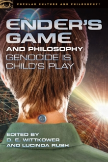 Ender's Game and Philosophy : Genocide Is Child's Play, Paperback / softback Book