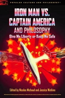 Iron Man vs. Captain America and Philosophy, Paperback / softback Book