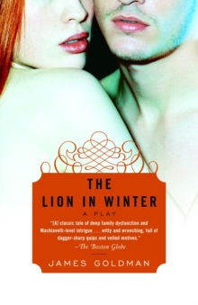 The Lion in Winter : A Play, Paperback Book