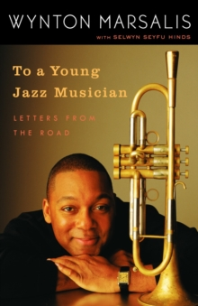 To A Young Jazz Musician, Paperback / softback Book