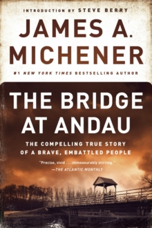 The Bridge at Andau : The Compelling True Story of a Brave, Embattled People, Paperback Book