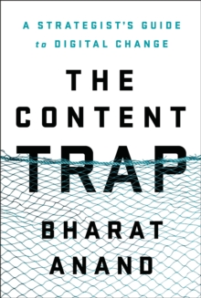 The Content Trap, Hardback Book