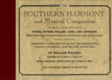 The Southern Harmony and Musical Companion, Hardback Book