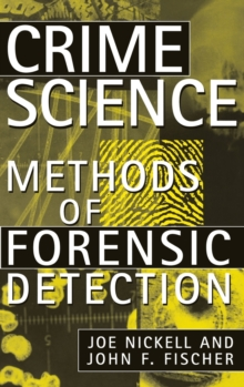 Crime Science : Methods of Forensic Detection, Hardback Book