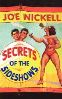 Secrets of the Sideshows, Hardback Book
