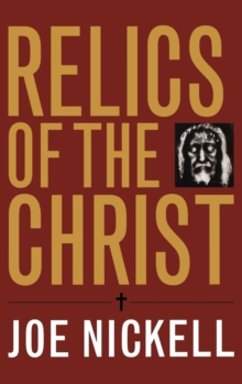 Relics of the Christ, Hardback Book
