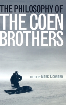 The Philosophy of the Coen Brothers, Hardback Book