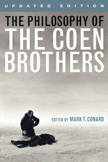 The Philosophy of the Coen Brothers, Paperback Book