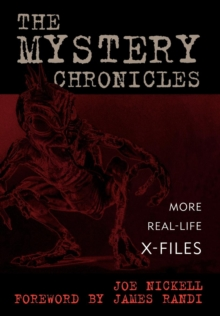 The Mystery Chronicles : More Real-Life X-Files, EPUB eBook