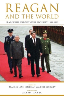 Reagan and the World : Leadership and National Security, 1981-1989, Paperback Book