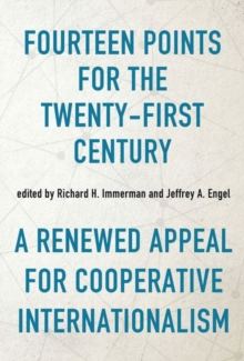 Fourteen Points for the Twenty-First Century : A Renewed Appeal for Cooperative Internationalism, Hardback Book