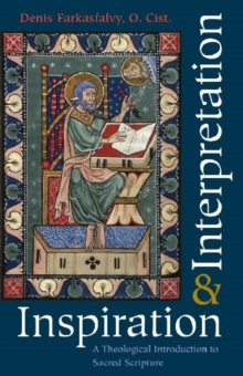Inspiration and Interpretation : A Theological Introduction to Sacred Scripture, Paperback / softback Book