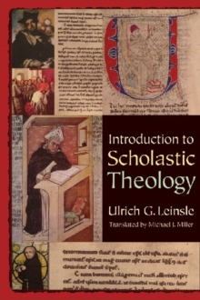 Introduction to Scholastic Theology, Paperback / softback Book