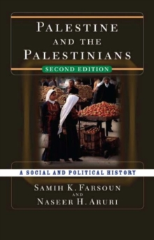 Palestine and the Palestinians : A Social and Political History, Paperback Book