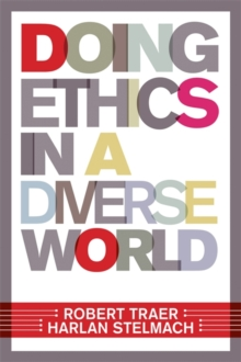 Doing Ethics In A Diverse World, Paperback / softback Book