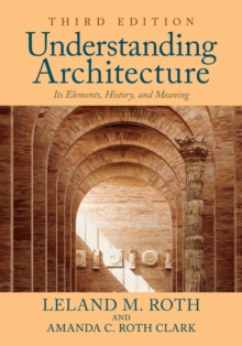Understanding Architecture : Its Elements, History, and Meaning, Paperback Book