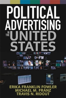 Political Advertising in the United States, Paperback / softback Book