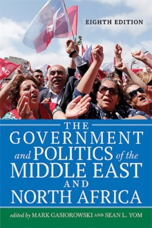 The Government and Politics of the Middle East and North Africa, Paperback / softback Book