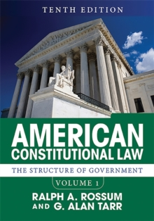 American Constitutional Law, Volume I : The Structure of Government, Paperback / softback Book