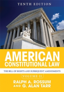 American Constitutional Law, Volume II : The Bill of Rights and Subsequent Amendments, Paperback / softback Book